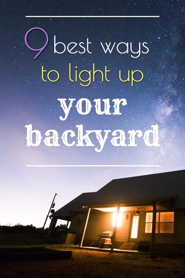 Best Ways To Light Up your Backyard