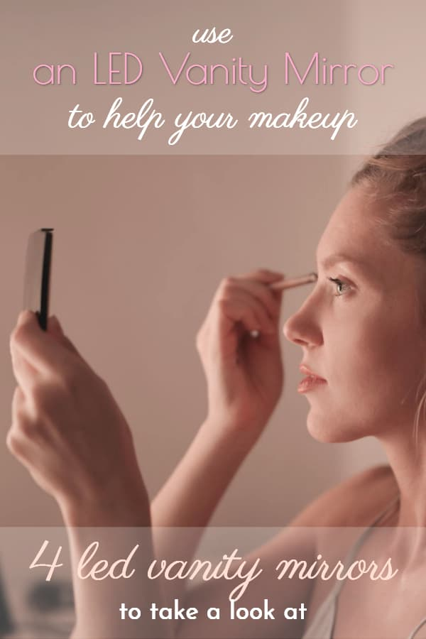 the Best LED Vanity Mirror to help your makeup
