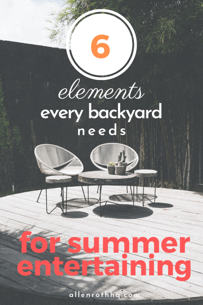 6 elements for summer entertaining #backyard #backyarddesign #outdoordecor #outdoorliving #backyardDecor #backyard #backyardParty #outdoorPartyIdeas