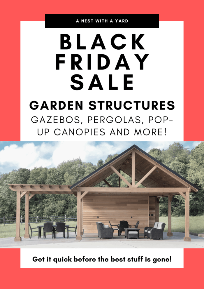 Black Friday Sale Garden Structures #blackFriday #backyarddesign #backyardDecor #canopytent #popupcanopy #gazebo #pavilion #gazeboideas
