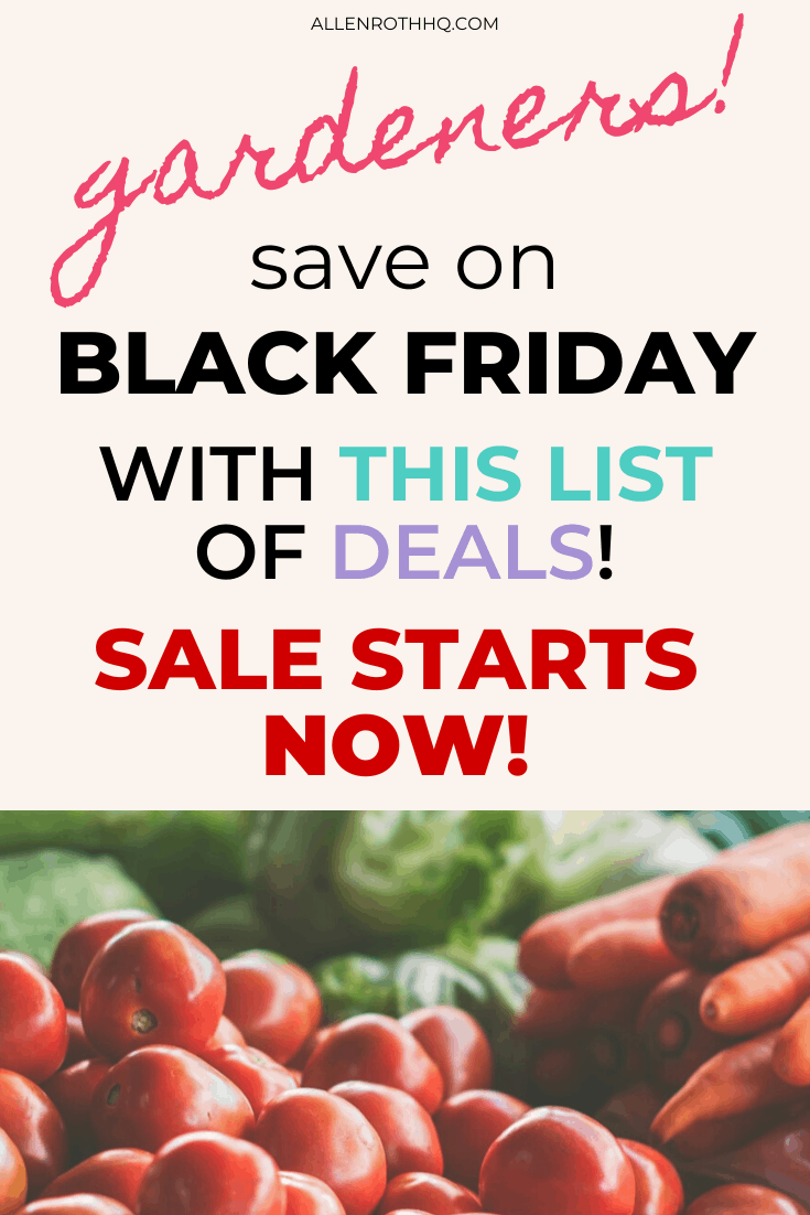 Black Friday Sale gardening tools #blackFriday #garden #gardening #gardenIdeas
