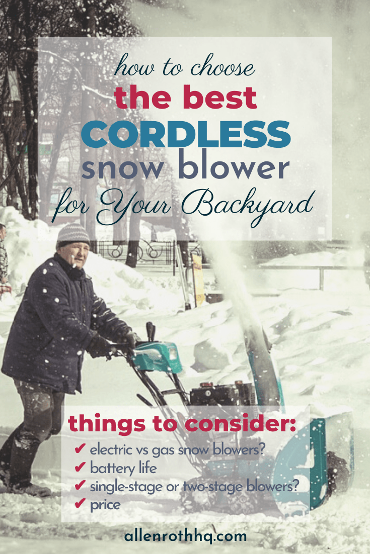 How to choose the best cordless snow blower