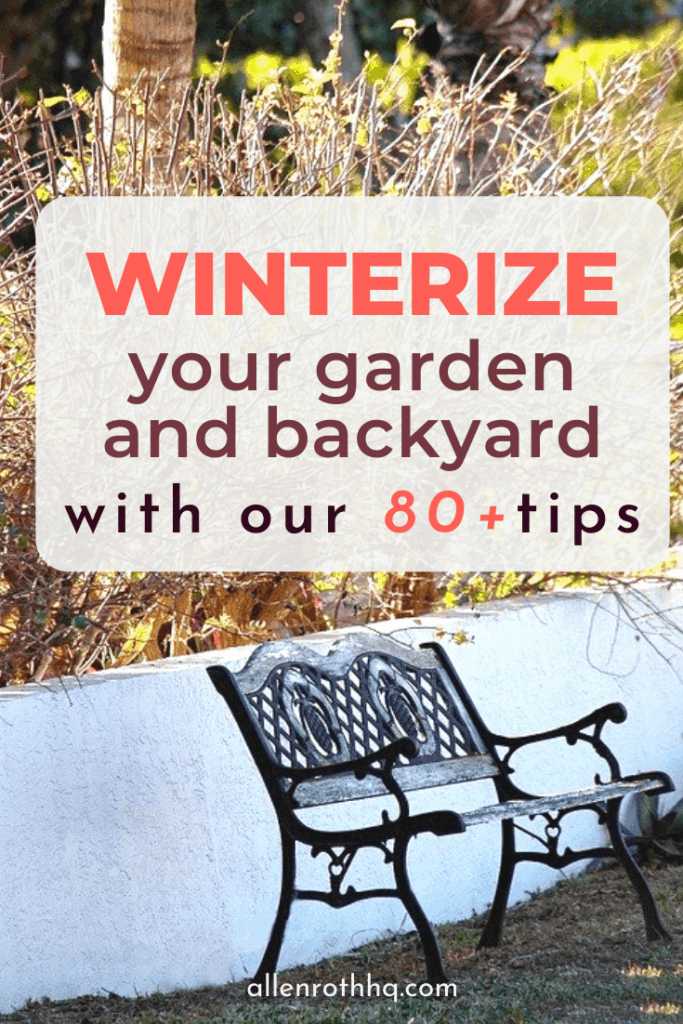 Winterize your garden and backyard with our 80+ tips #winter #winterization #weatherize #bakcyard #garden #gardening #homeimprovement