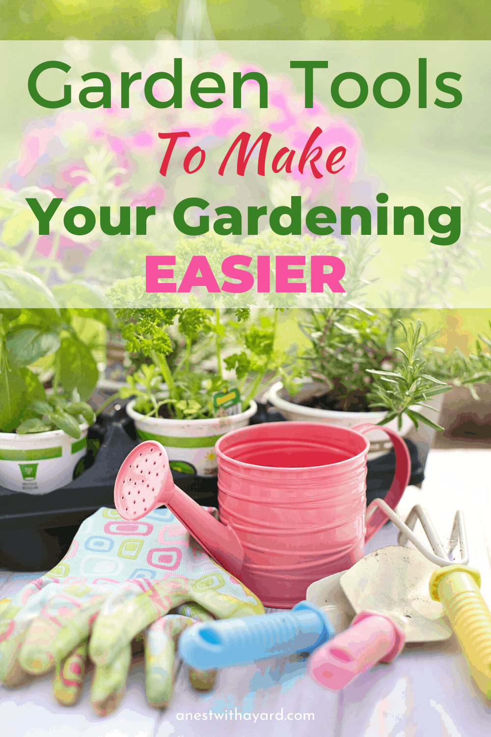 Tools for Easy Gardening