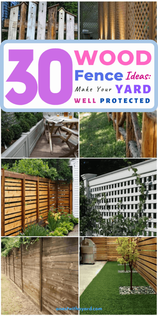 30 Of The Best Wood Fence Ideas: Make Your Yard Well Protected