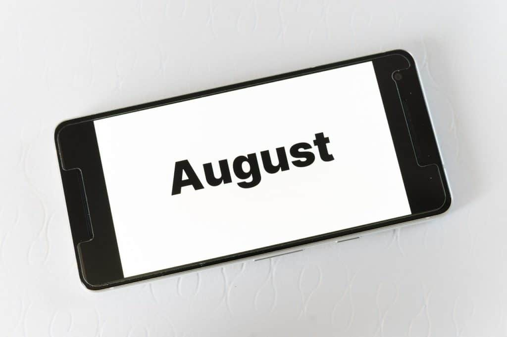 The month of August